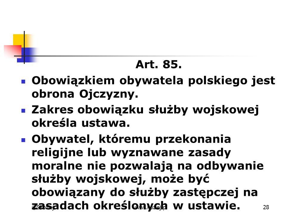 Obowiązkiem obywatela polskiego jest obrona Ojczyzny.