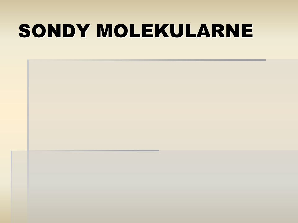 SONDY MOLEKULARNE