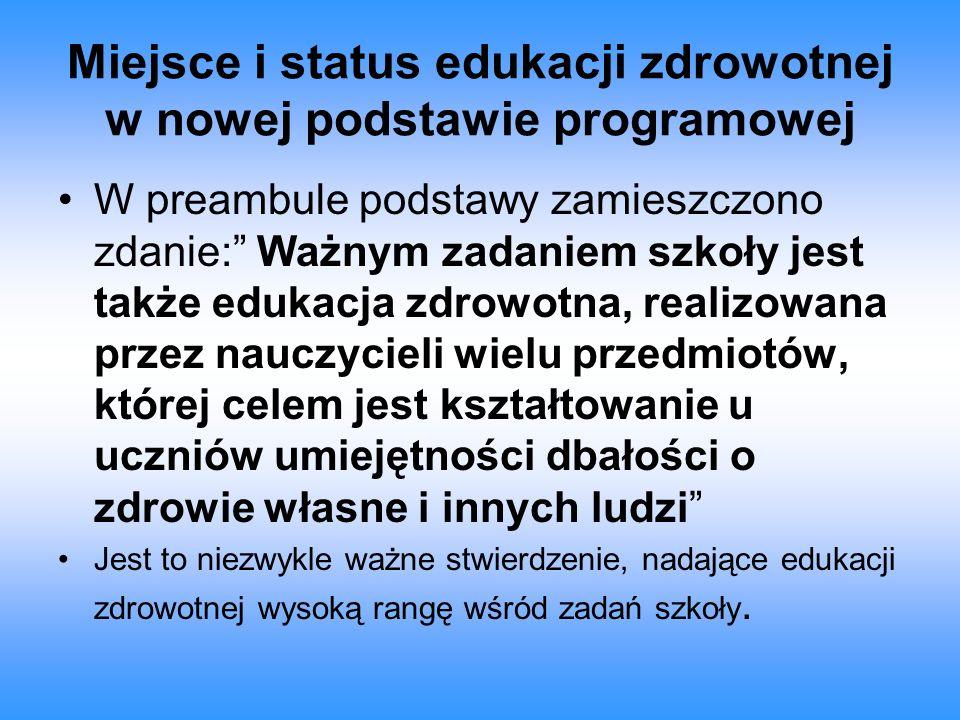 Miejsce i status edukacji zdrowotnej w nowej podstawie programowej