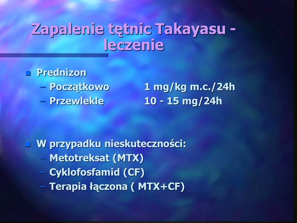 Zapalenie tętnic Takayasu - leczenie