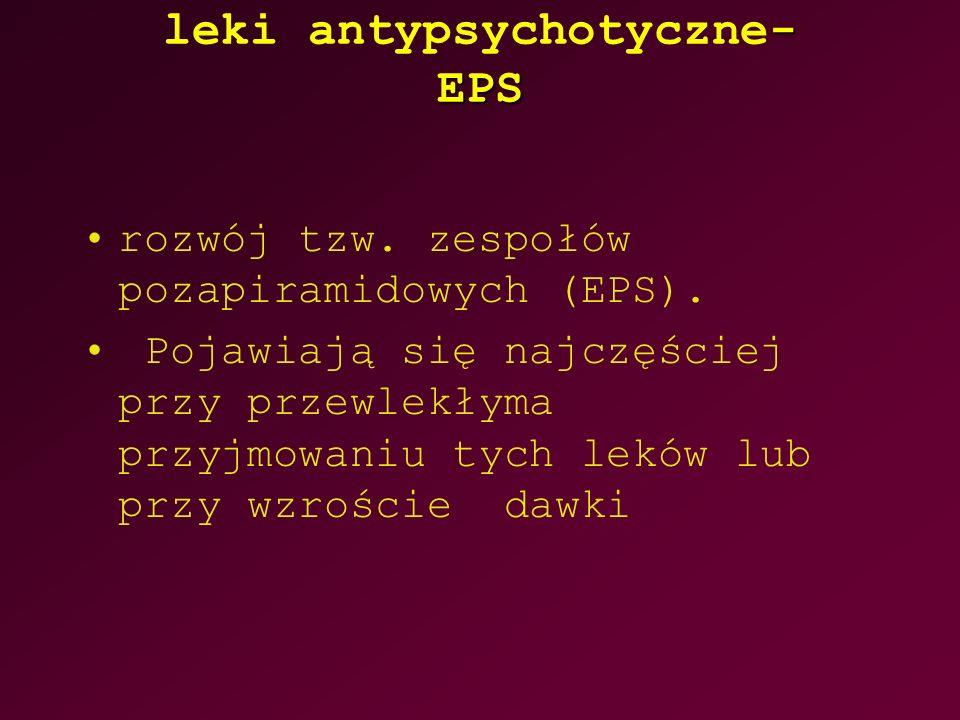 leki antypsychotyczne- EPS