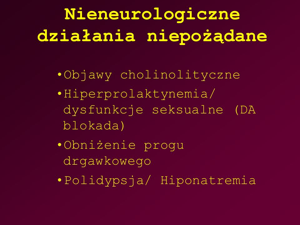 Nieneurologiczne działania niepożądane