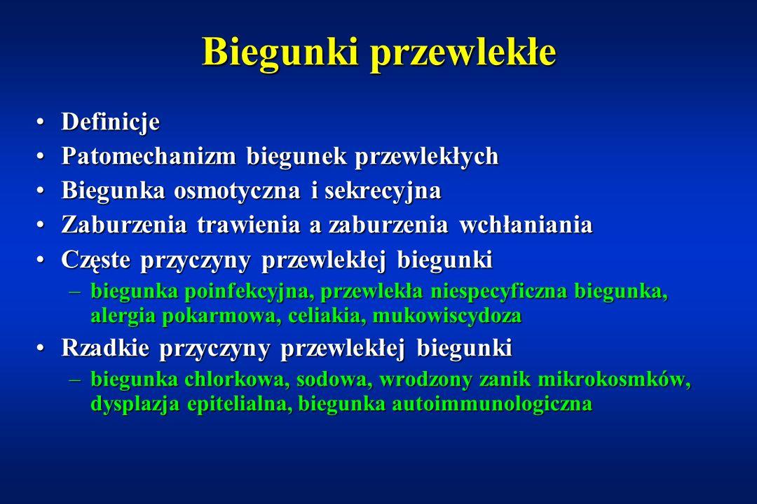 Biegunki przewlekłe Definicje Patomechanizm biegunek przewlekłych