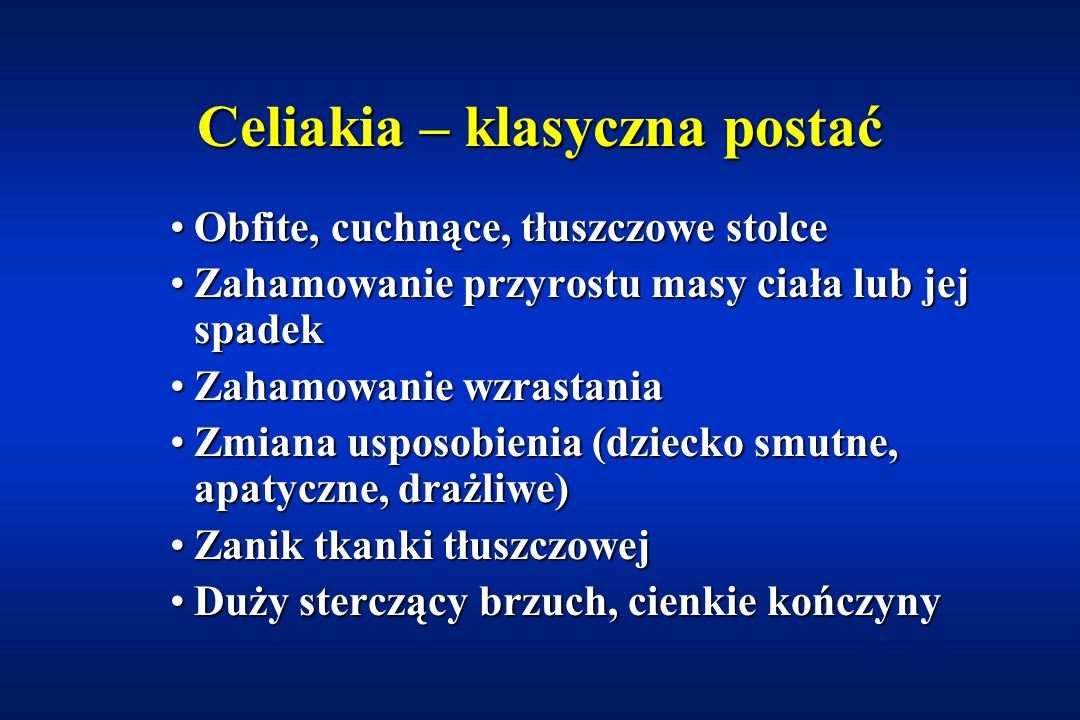Celiakia – klasyczna postać