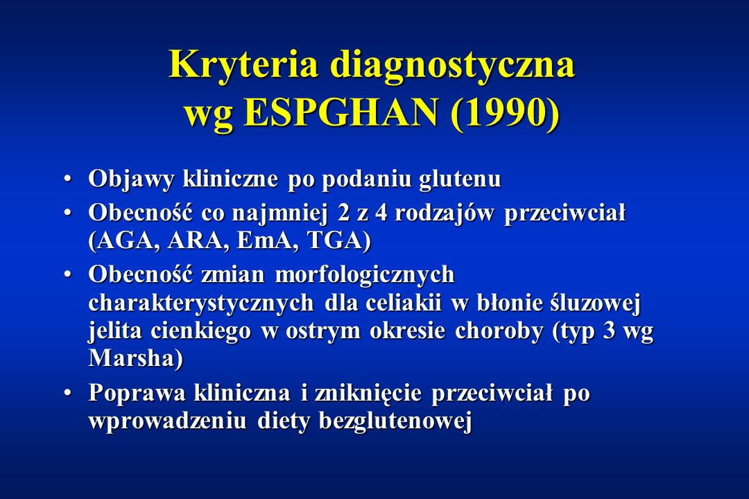 Kryteria diagnostyczna wg ESPGHAN (1990)