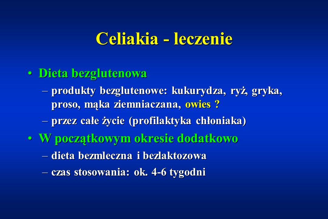 Celiakia - leczenie Dieta bezglutenowa W początkowym okresie dodatkowo