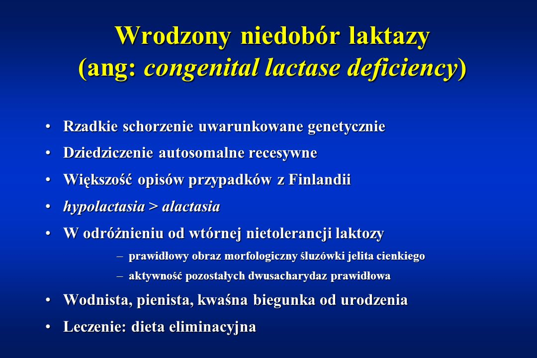 Wrodzony niedobór laktazy (ang: congenital lactase deficiency)