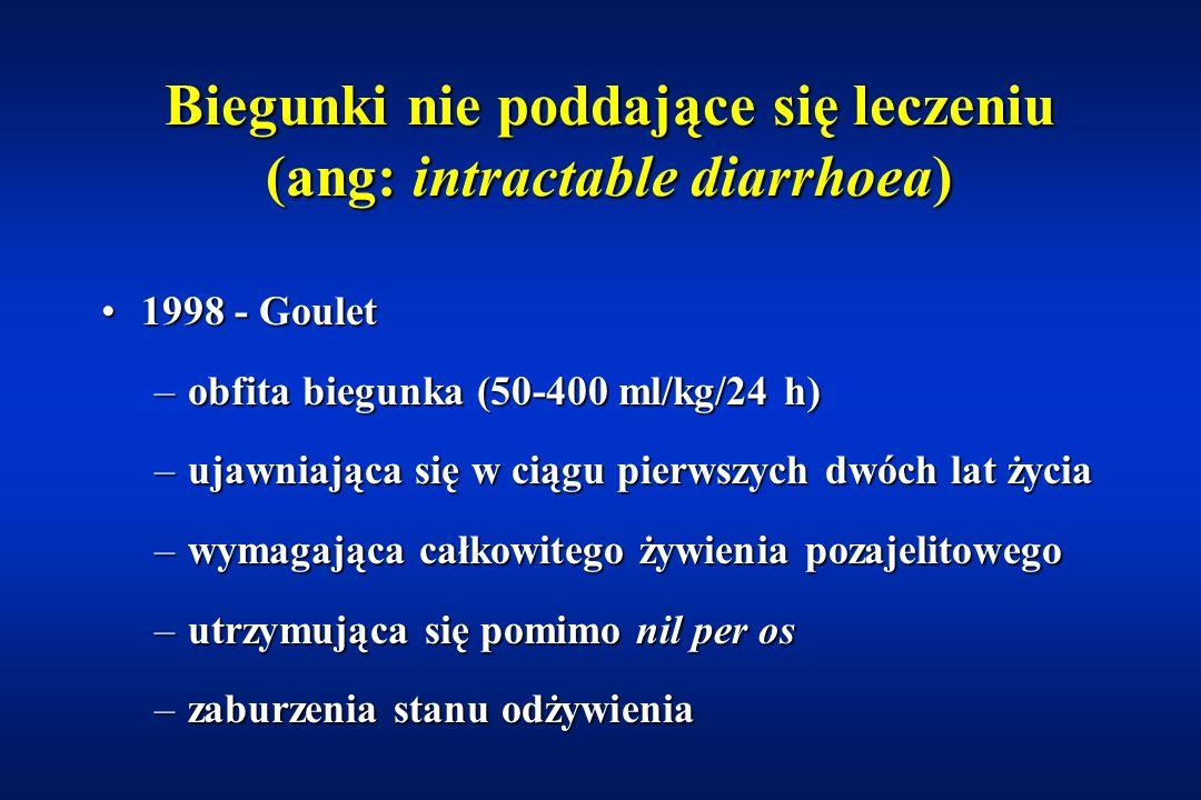 Biegunki nie poddające się leczeniu (ang: intractable diarrhoea)
