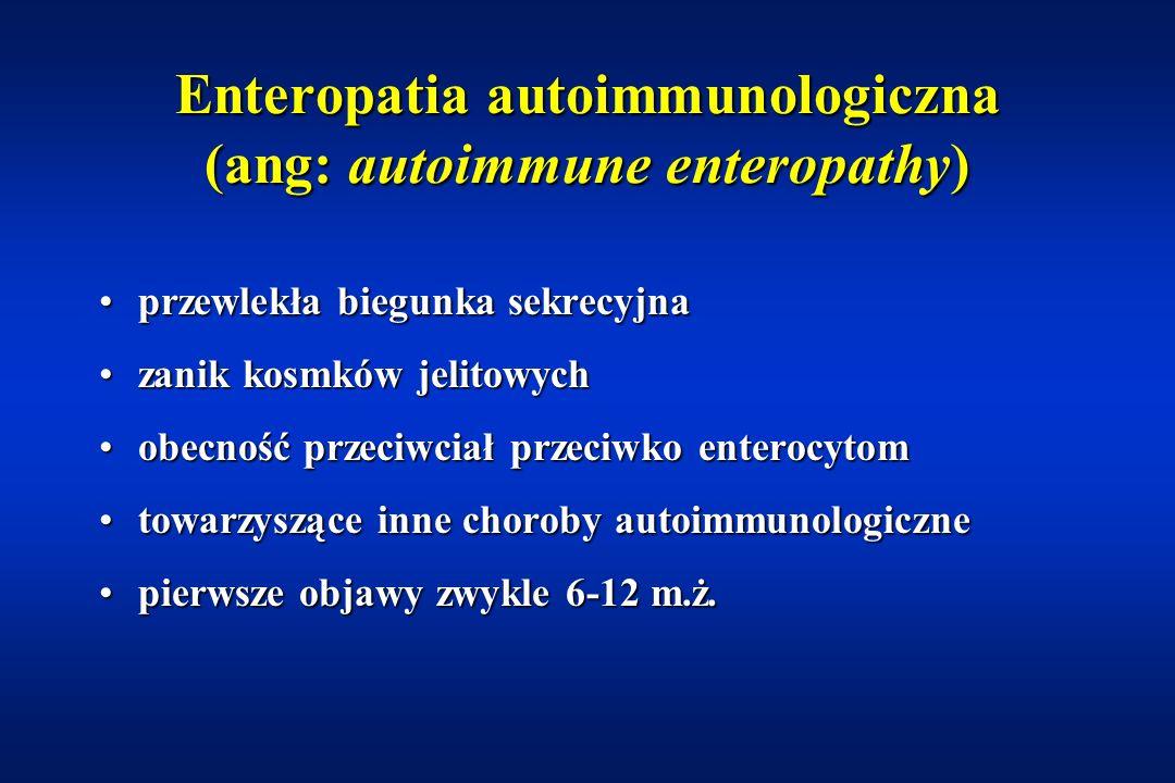 Enteropatia autoimmunologiczna (ang: autoimmune enteropathy)