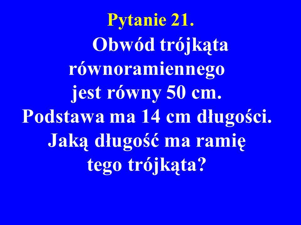 Obwód trójkąta równoramiennego Podstawa ma 14 cm długości.