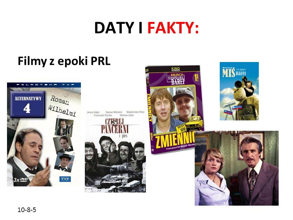 DATY I FAKTY: Filmy z epoki PRL 10-8-5