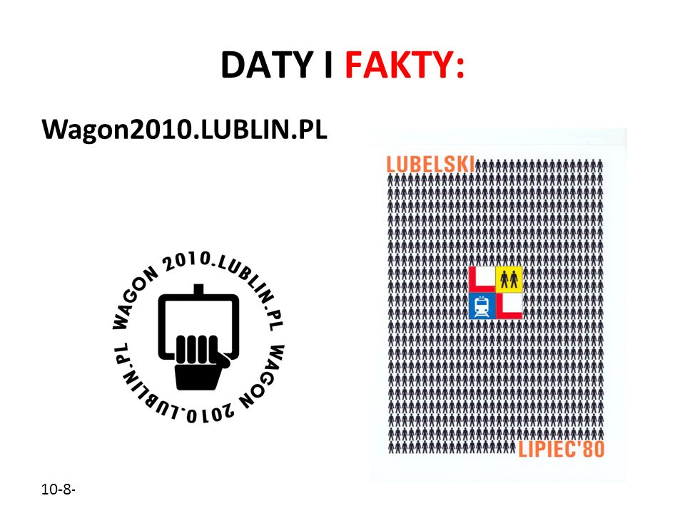 DATY I FAKTY: Wagon2010.LUBLIN.PL 10-8-5