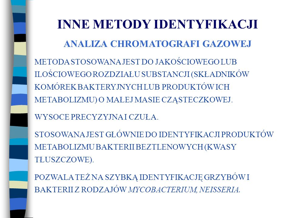 INNE METODY IDENTYFIKACJI