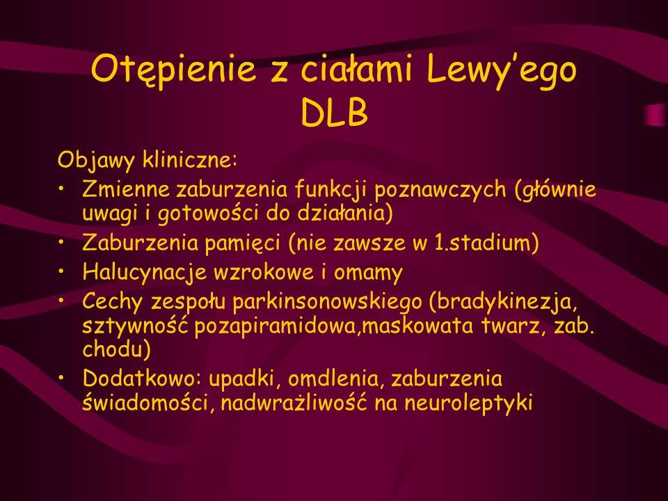 Otępienie z ciałami Lewy'ego DLB