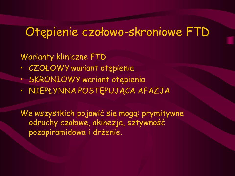 Otępienie czołowo-skroniowe FTD
