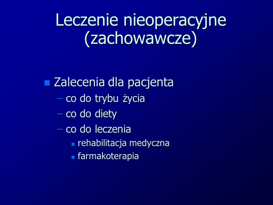 Leczenie nieoperacyjne (zachowawcze)