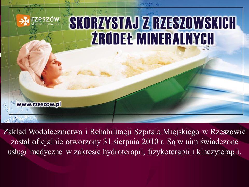 Zakład Wodolecznictwa i Rehabilitacji Szpitala Miejskiego w Rzeszowie został oficjalnie otworzony 31 sierpnia 2010 r.