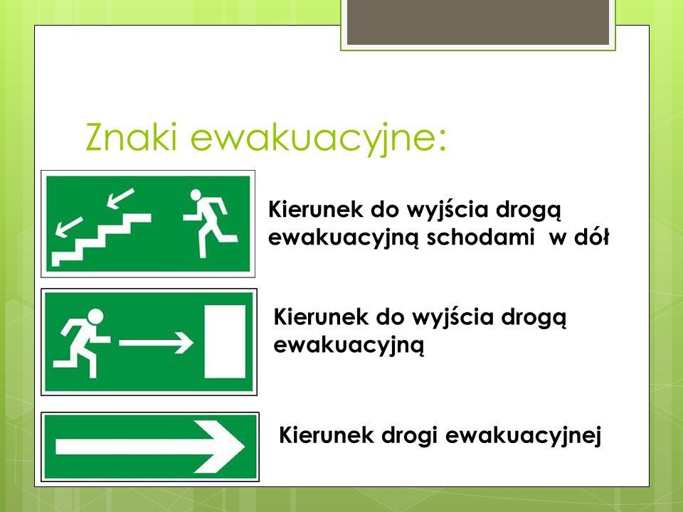 Znaki ewakuacyjne: Kierunek do wyjścia drogą ewakuacyjną schodami w dół. Kierunek do wyjścia drogą ewakuacyjną.