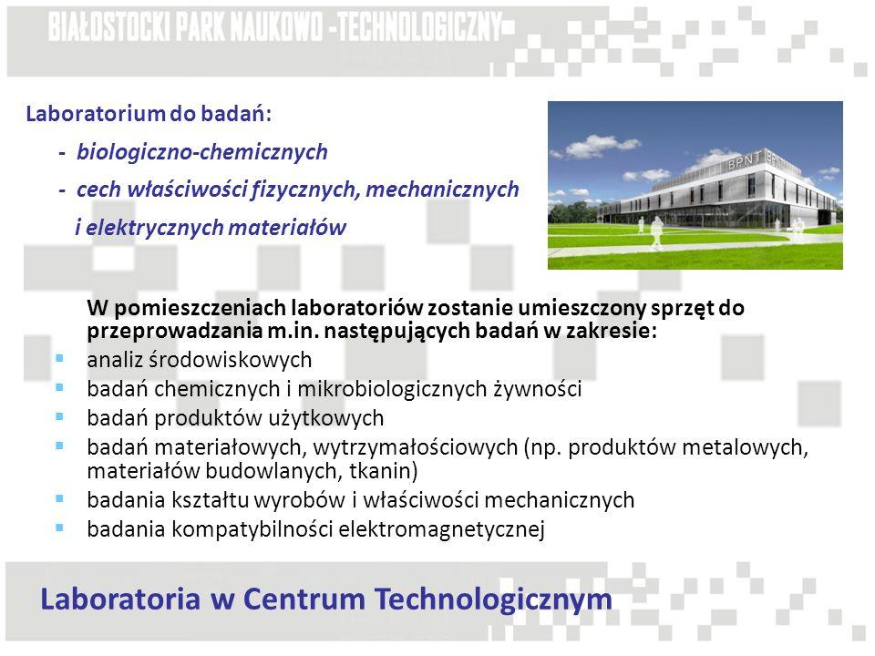 Laboratoria w Centrum Technologicznym