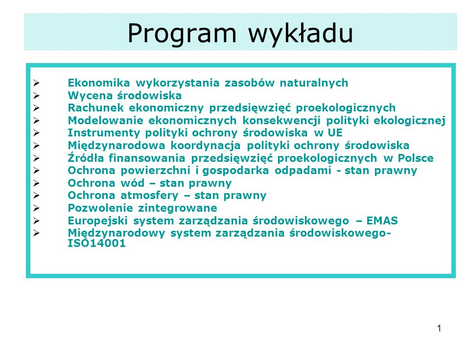 Program wykładu Ekonomika wykorzystania zasobów naturalnych