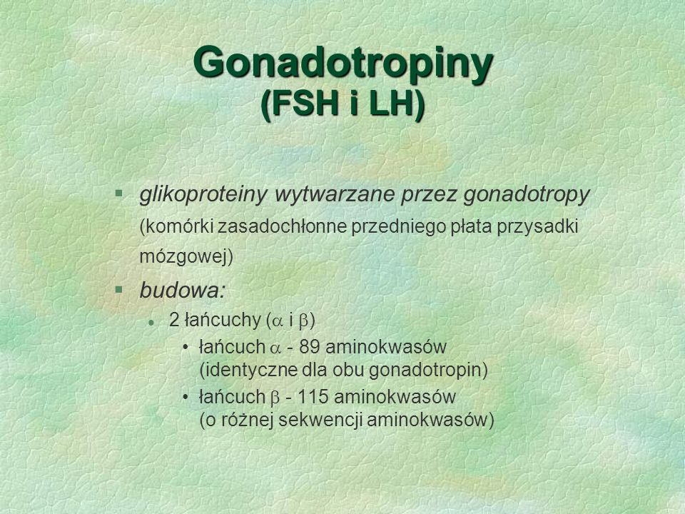 Gonadotropiny (FSH i LH)