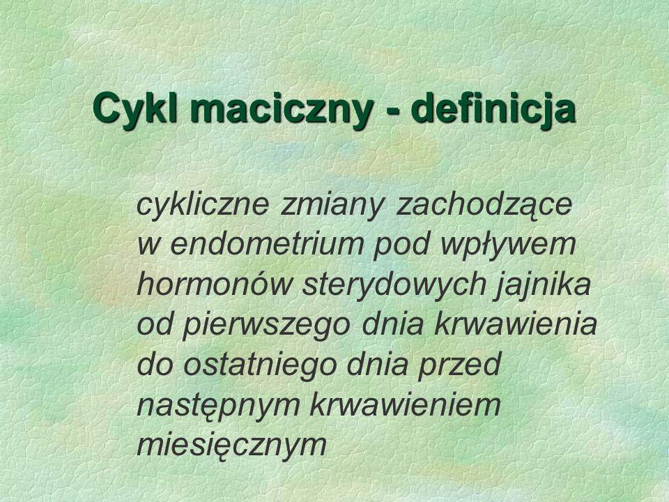 Cykl maciczny - definicja