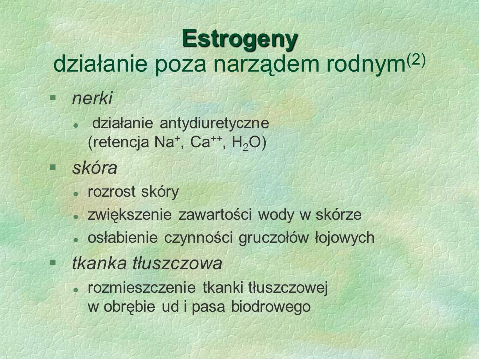 Estrogeny działanie poza narządem rodnym(2)