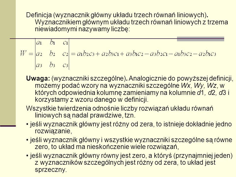 Definicja (wyznacznik główny układu trzech równań liniowych)