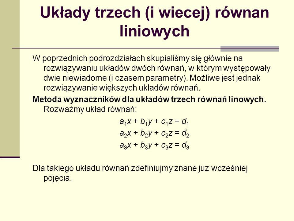 Układy trzech (i wiecej) równan liniowych