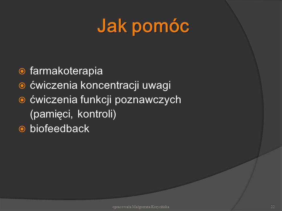 opracowała Małgorzata Korycińska