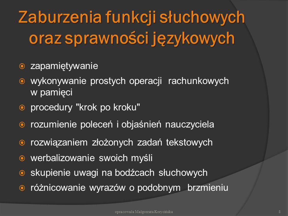 Zaburzenia funkcji słuchowych oraz sprawności językowych