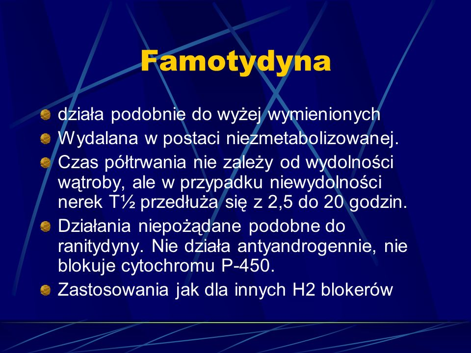 Famotydyna działa podobnie do wyżej wymienionych