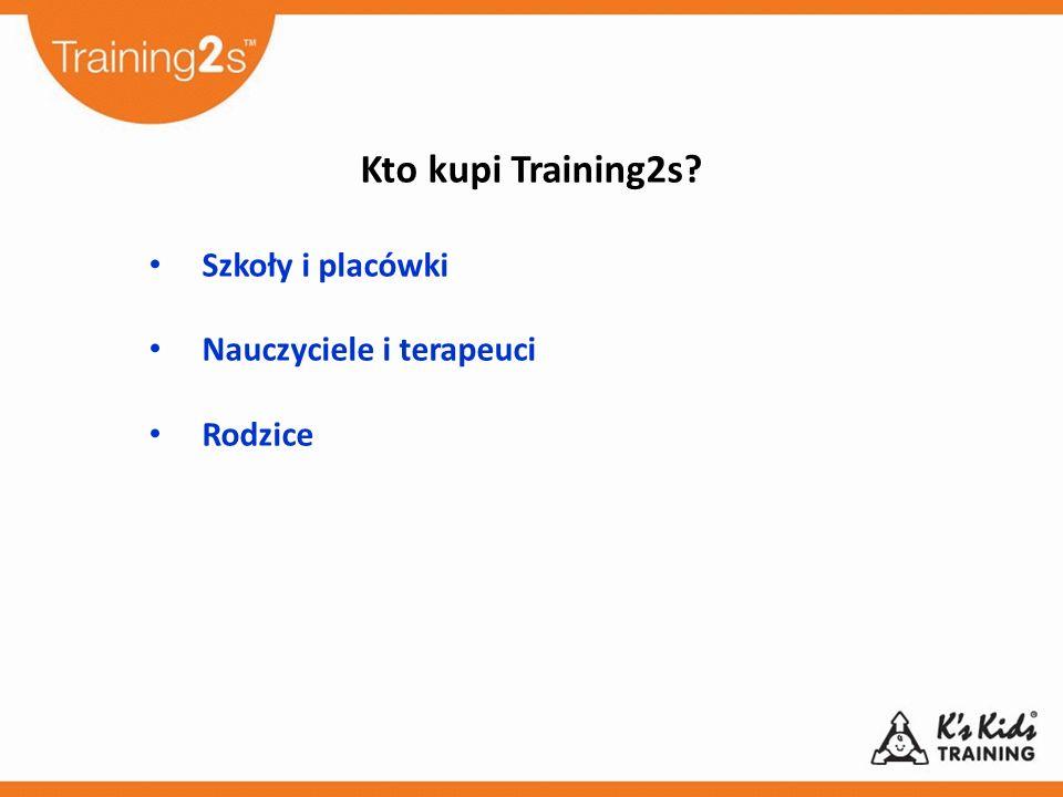Kto kupi Training2s Szkoły i placówki Nauczyciele i terapeuci Rodzice