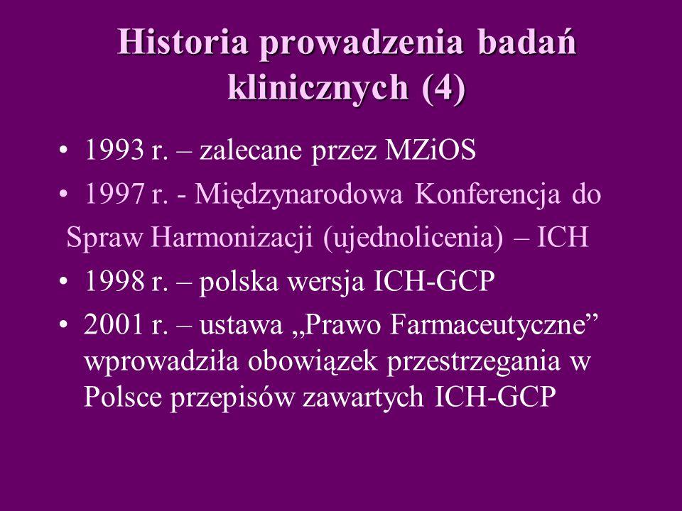 Historia prowadzenia badań klinicznych (4)