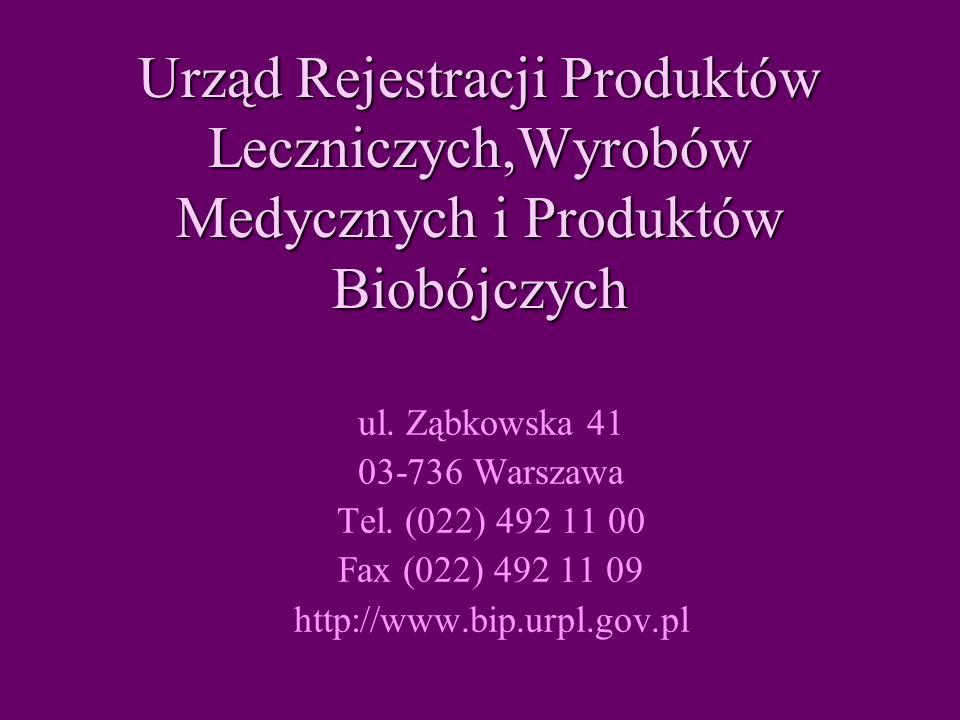 Urząd Rejestracji Produktów Leczniczych,Wyrobów Medycznych i Produktów Biobójczych