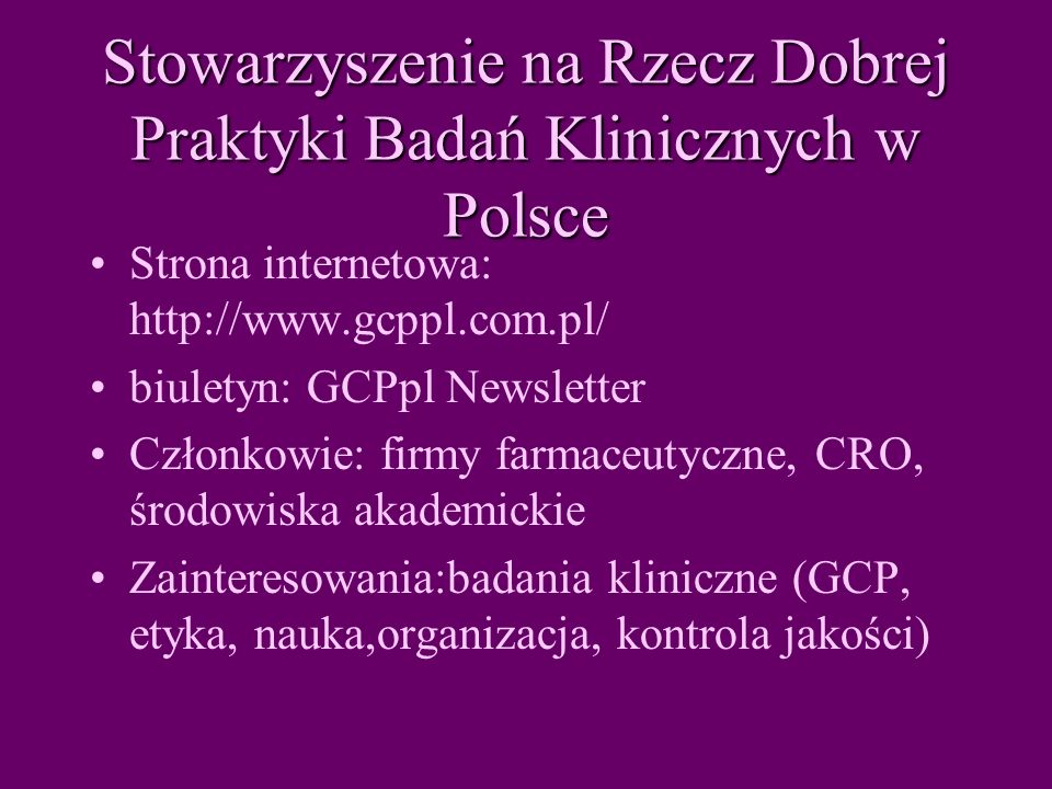 Stowarzyszenie na Rzecz Dobrej Praktyki Badań Klinicznych w Polsce