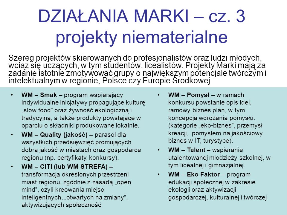 DZIAŁANIA MARKI – cz. 3 projekty niematerialne