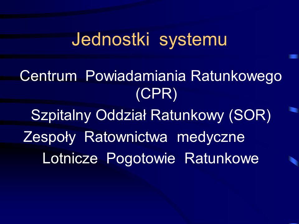 Jednostki systemu Centrum Powiadamiania Ratunkowego (CPR)