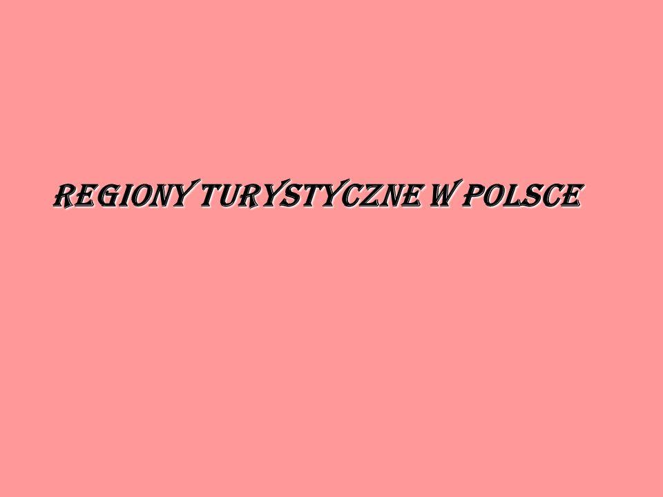 Regiony turystyczne w Polsce