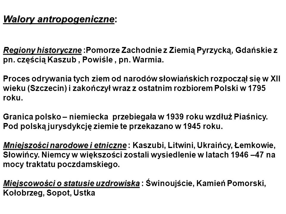 Walory antropogeniczne: