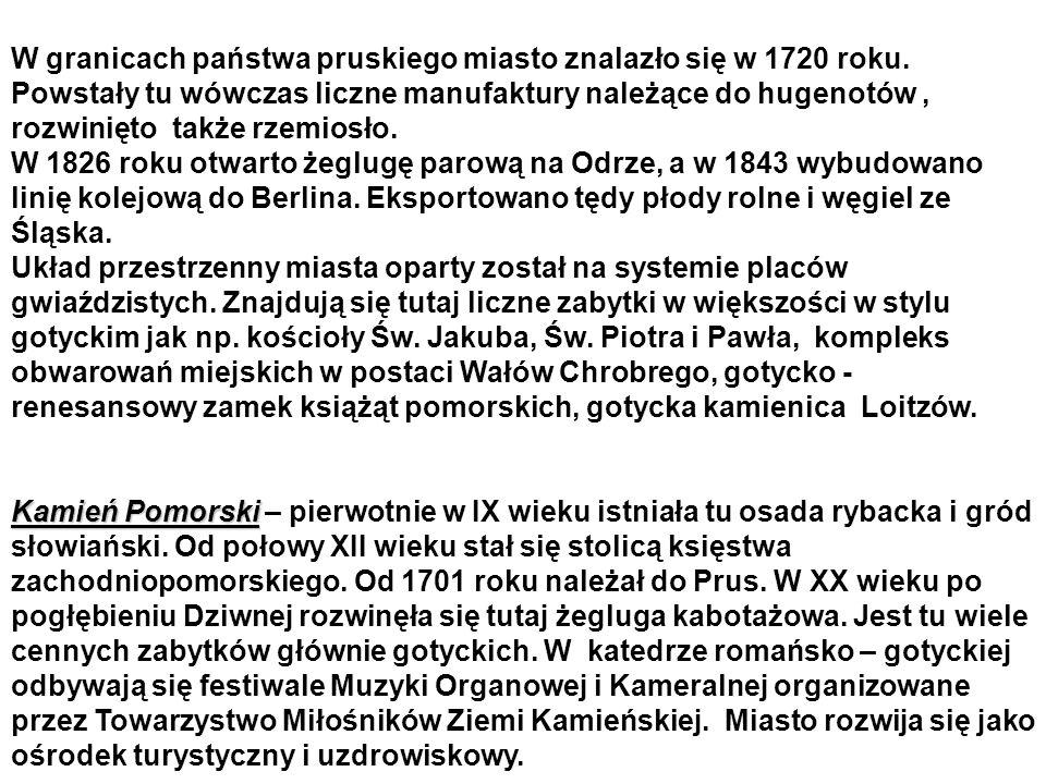 W granicach państwa pruskiego miasto znalazło się w 1720 roku