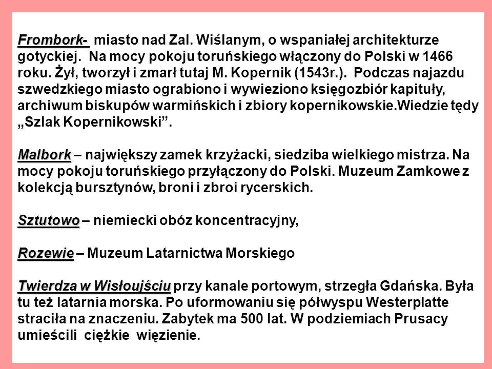Frombork- miasto nad Zal