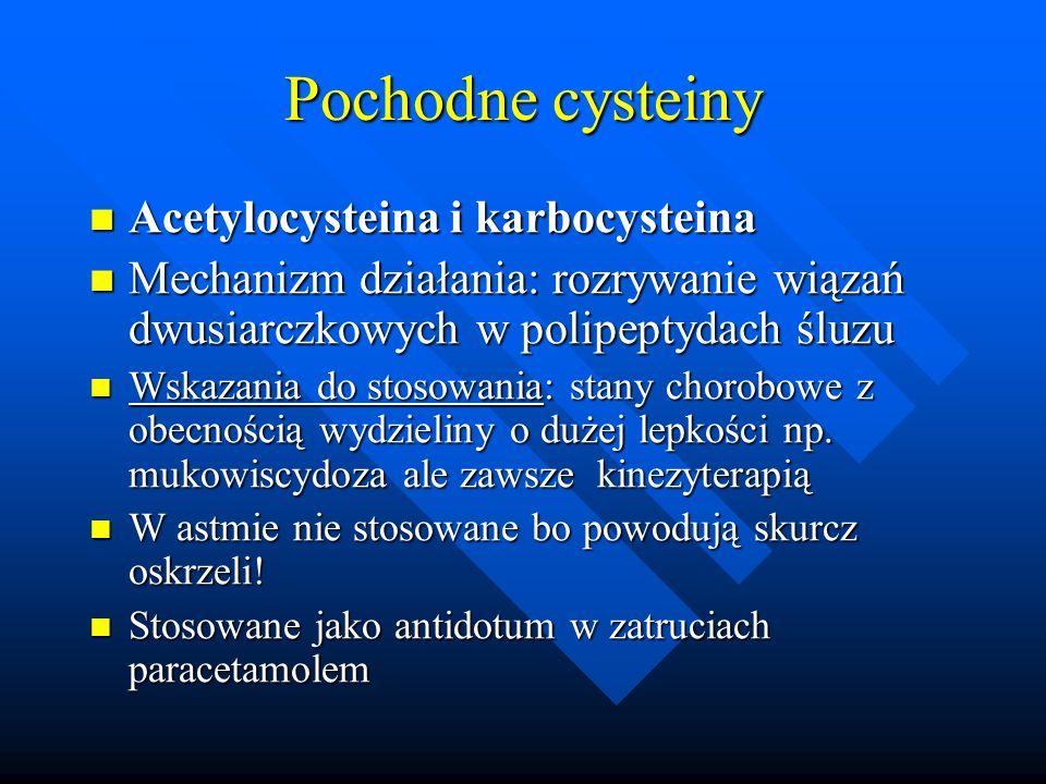 Pochodne cysteiny Acetylocysteina i karbocysteina