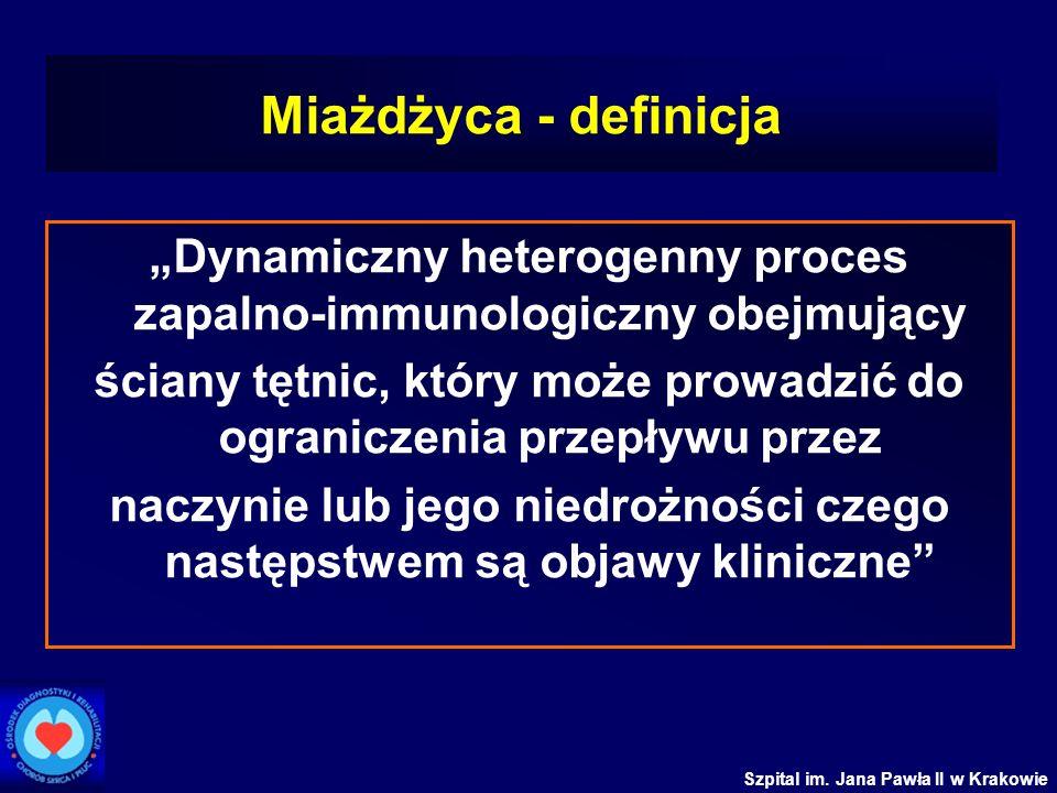 """Miażdżyca - definicja """"Dynamiczny heterogenny proces zapalno-immunologiczny obejmujący."""