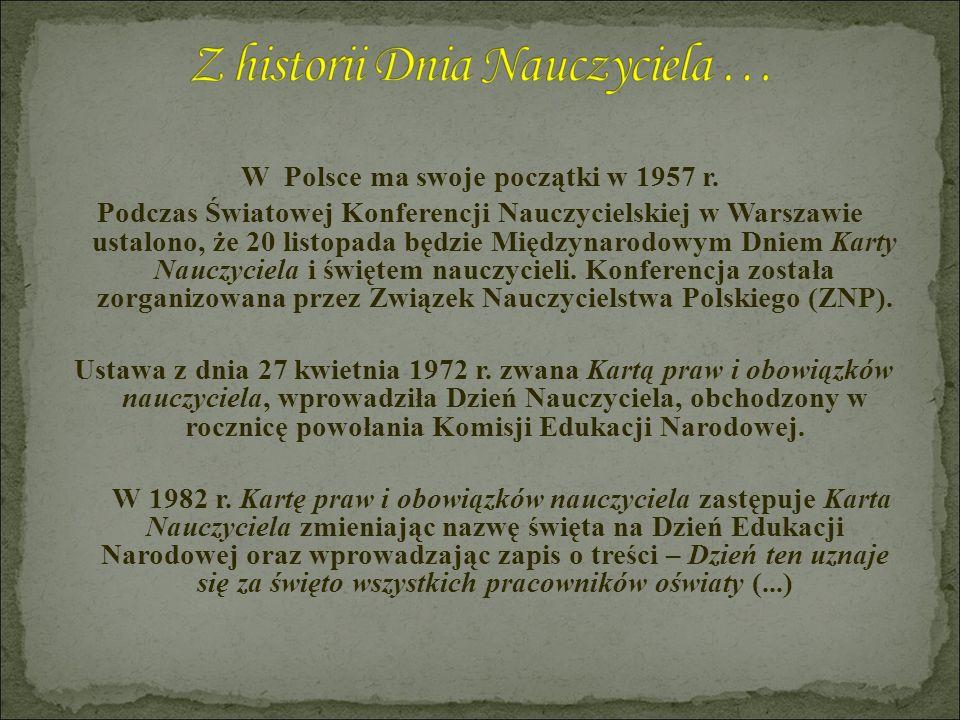 Z historii Dnia Nauczyciela …
