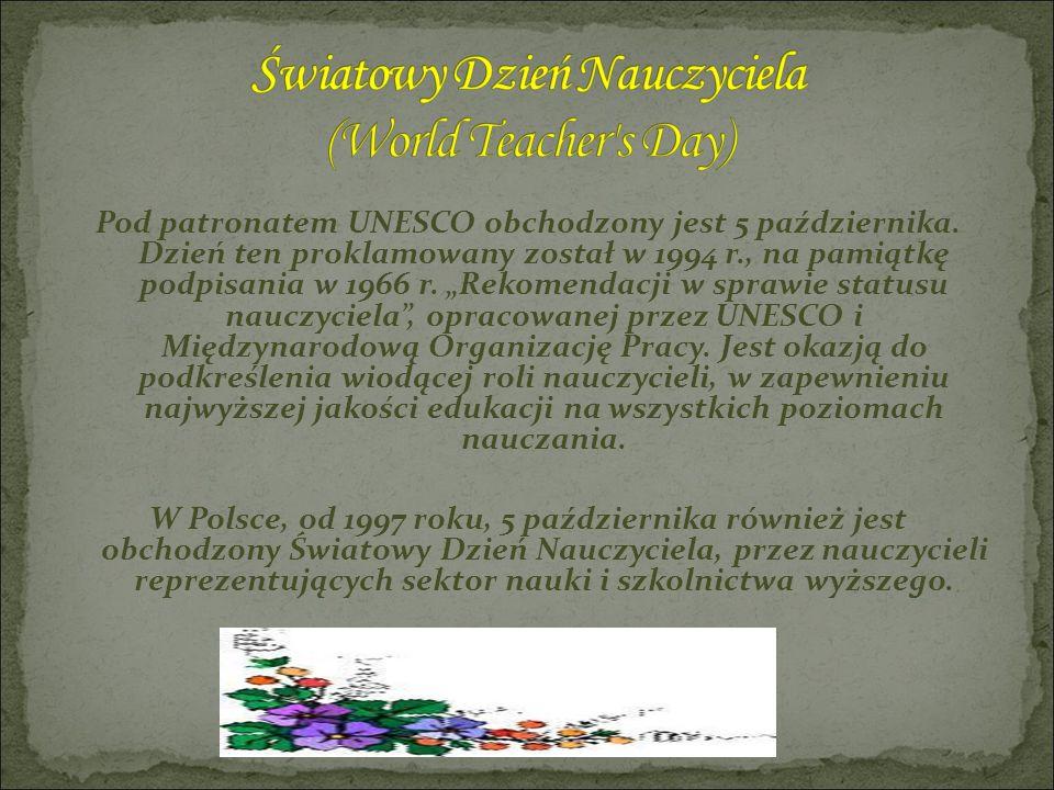 Światowy Dzień Nauczyciela (World Teacher s Day)