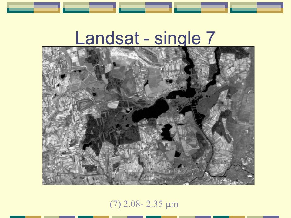 Landsat - single 7 (7) 2.08- 2.35 m