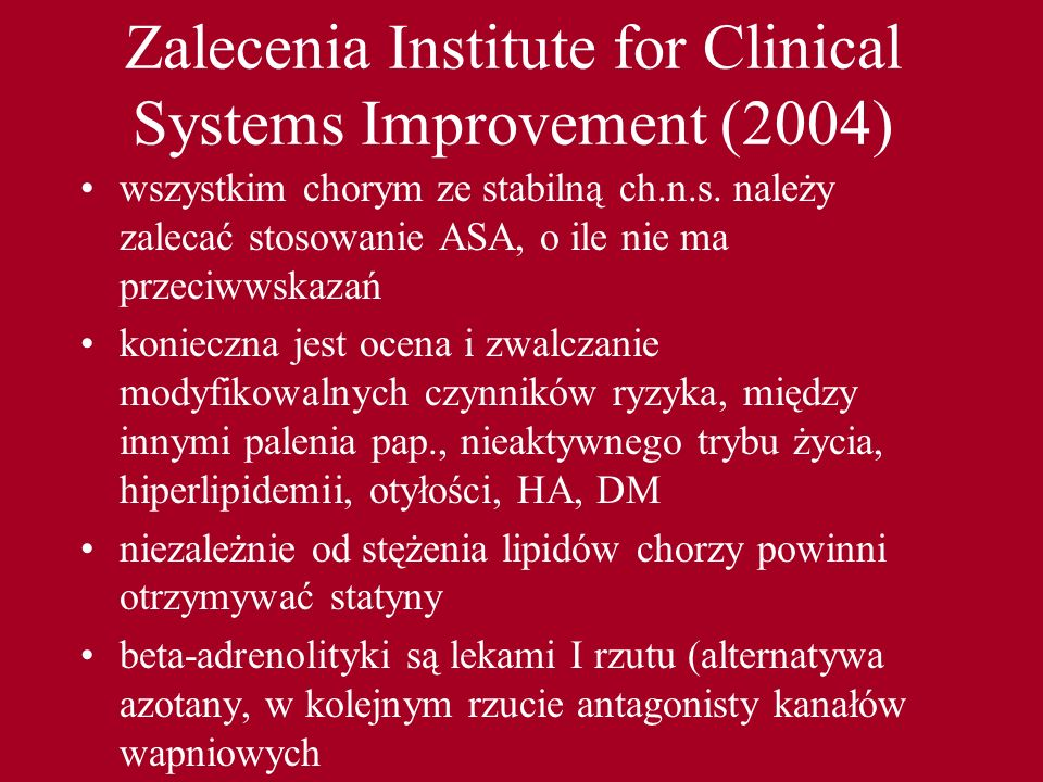 Zalecenia Institute for Clinical Systems Improvement (2004)