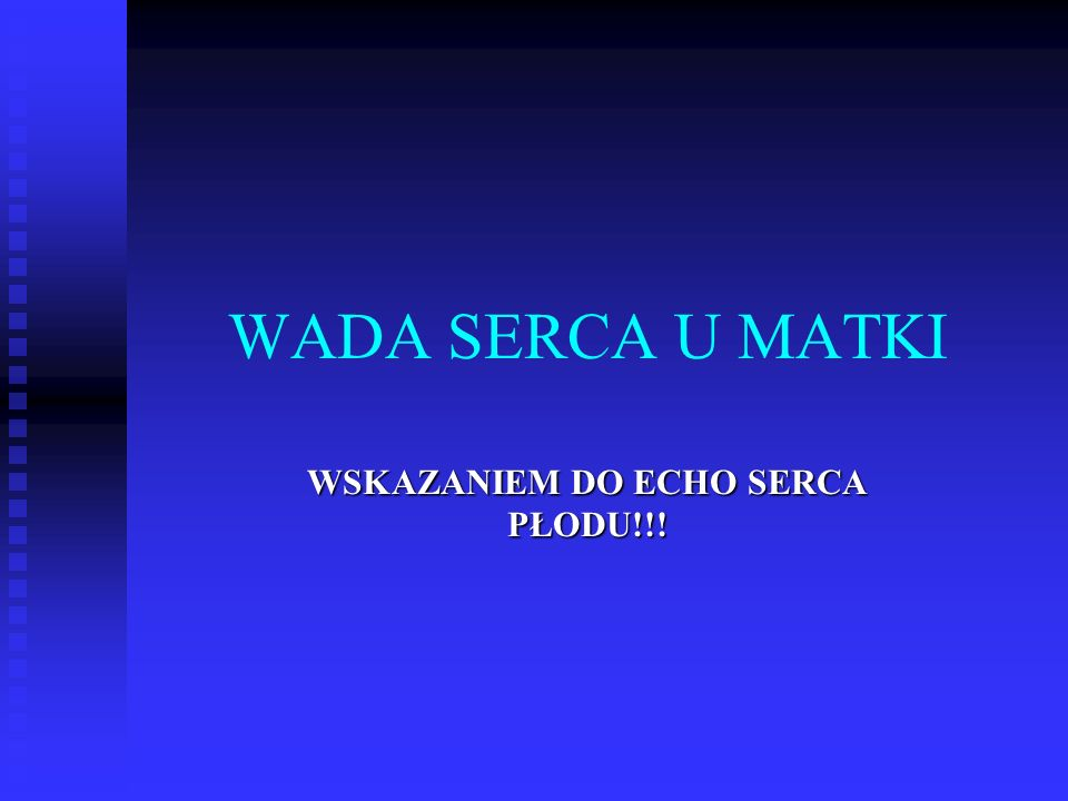 WSKAZANIEM DO ECHO SERCA PŁODU!!!