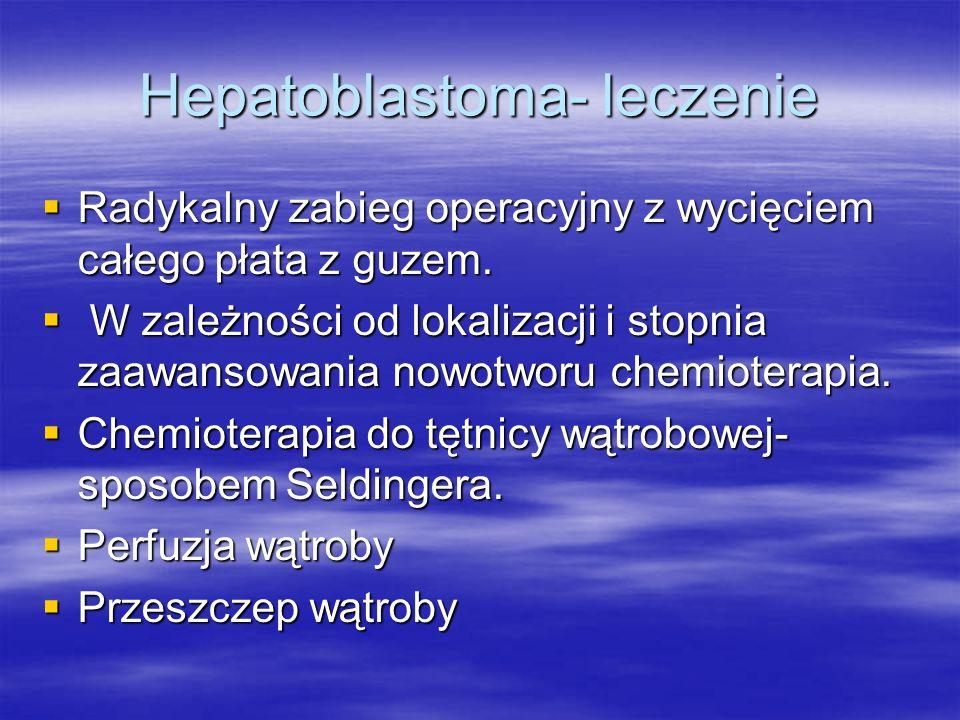 Hepatoblastoma- leczenie